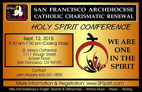 San Francisco Archdiocese Holy Spirit Conference 2015